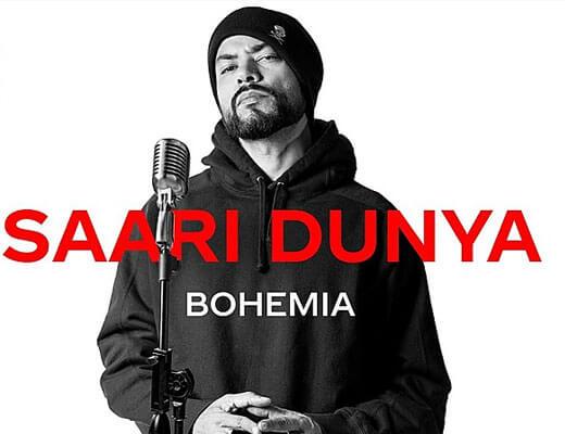 Saari Dunya Lyrics – Bohemia