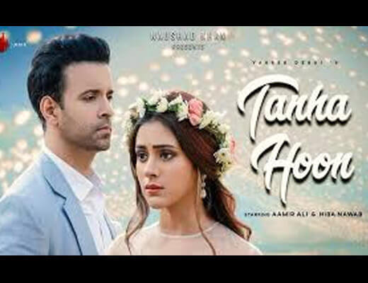 Tanha Hoon Lyrics – Yasser Desai