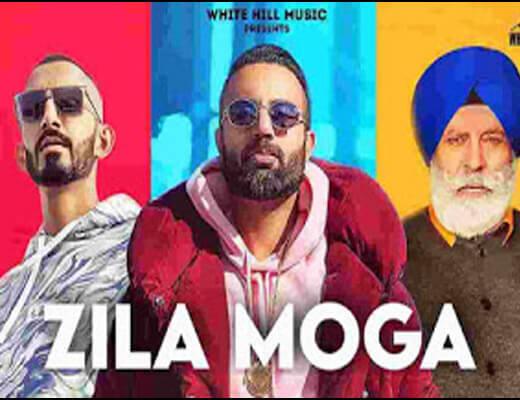 Zila Moga Lyrics – Gagan Kokri & Sultaan