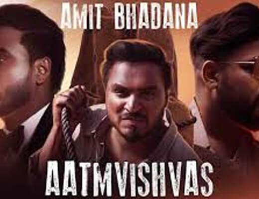 Aatmvishvas Lyrics – Badshah, Amit Bhadana