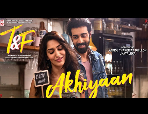 Akhiyaan Lyrics – Tuesdays and Fridays