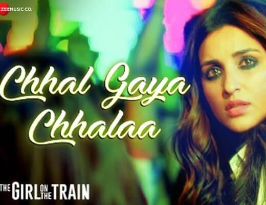Chhal Gaya Chhalaa Lyrics – Sukhwinder Singh