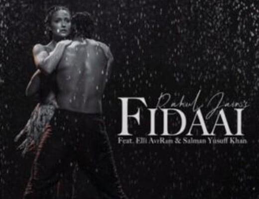 Fidaai Song Lyrics – Rahul Jain