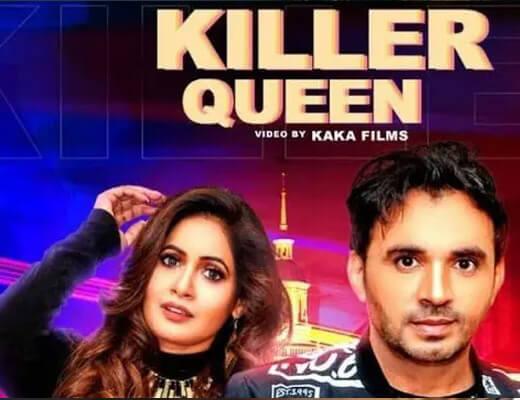 Killer Queen Lyrics – Miss Pooja, Dev Kumar Deva