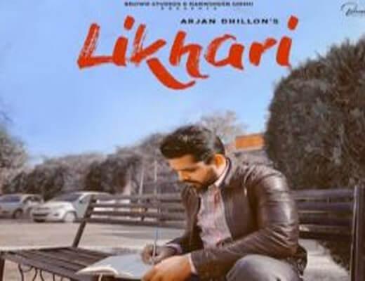 Likhari Lyrics – Arjan Dhillon