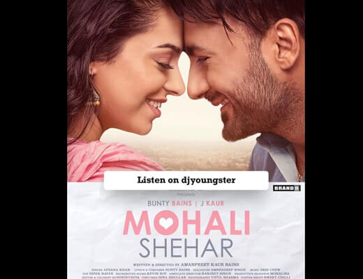 Mohali Shehar Lyrics – Afsana Khan