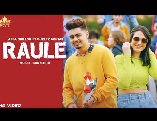 Raule Lyrics – Jassa Dhillon, Gurlez Akhtar