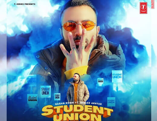 Student Union Lyrics – Gagan Kokri, Gurlez Akhtar