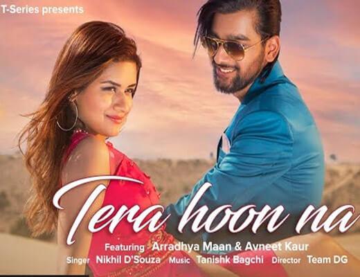 Tera Hoon Na Lyrics – Nikhil D'souza