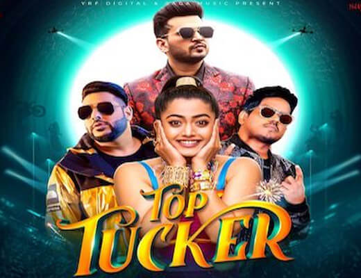 Top Tucker Lyrics – Badshah, Jonita Gandhi
