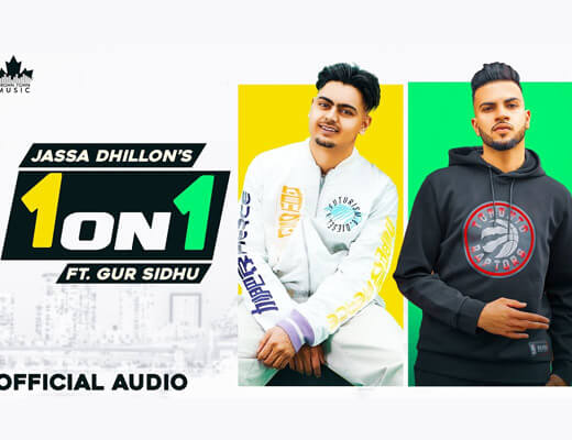 1 On 1 Song Lyrics – Jassa Dhillon, Gur Sidhu