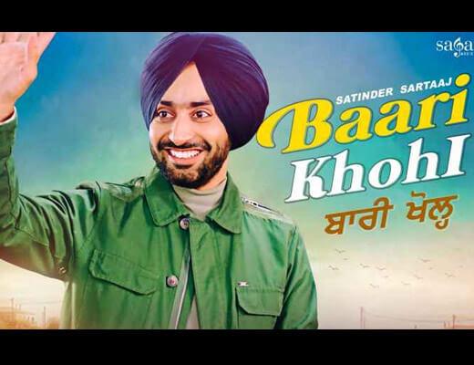 Baari Khohl Lyrics – Satinder Sartaaj