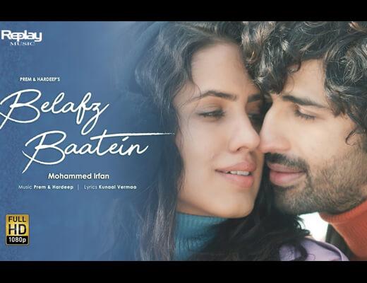 Belafz Baatein Lyrics – Mohammed Irfan
