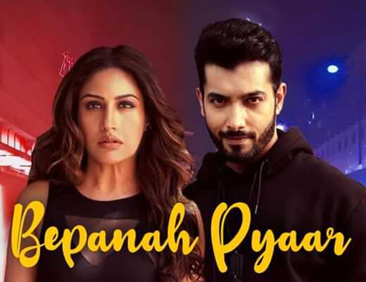 Bepanah Pyaar Lyrics – Payal Dev, Yasser Desai