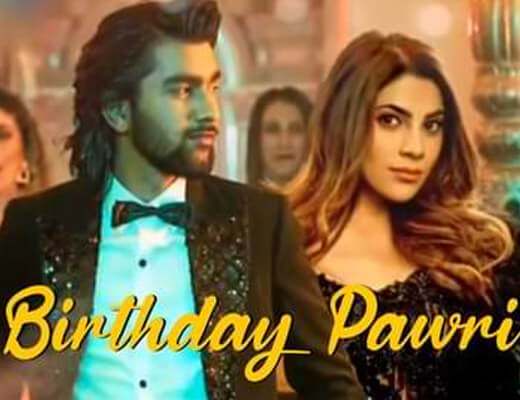 Birthday Pawri Lyrics – Meet Bros, Amit Mishra, Aditi Singh Sharma, Mellow D