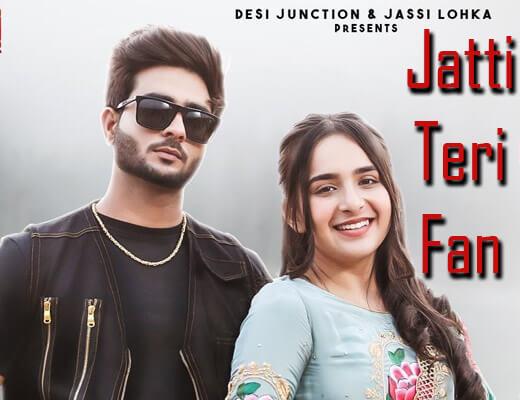 Jatti Teri Fan Lyrics – Gurman Sandhu, Gurlez Akhtar
