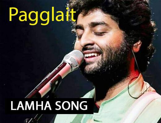Lamha Song Lyrics – Paggalait
