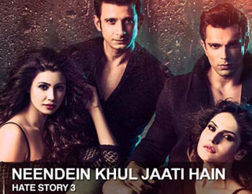 Neendein Khul Jaati Hain Lyrics - Hate Story 3