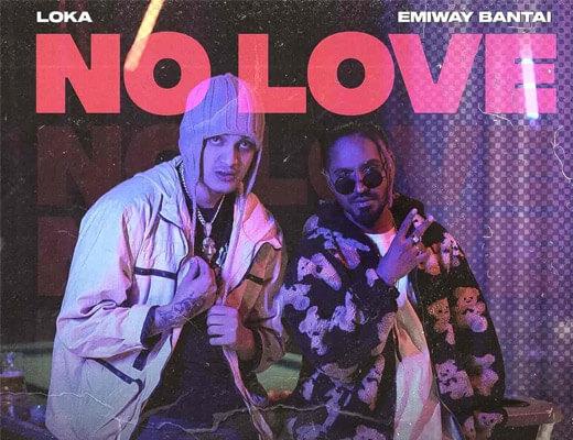 No Love Lyrics – Emiway, Loka