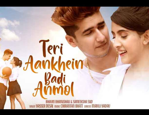 Teri Aankhein Badi Anmol Lyrics – Yasser Desai