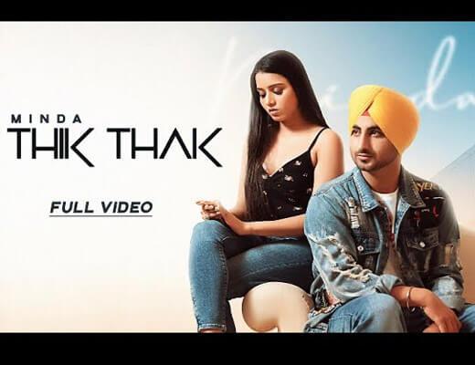 Thik Thak Lyrics – Minda