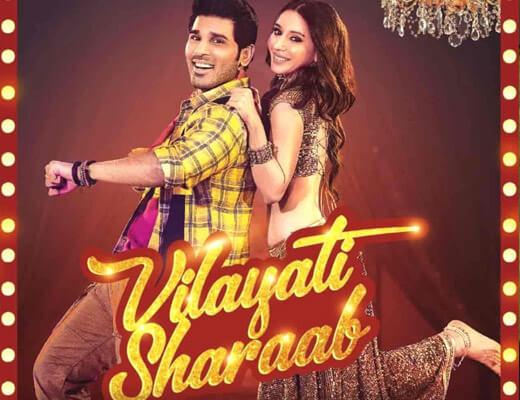 Vilayati Sharaab Lyrics – Darshan Raval & Neeti Mohan