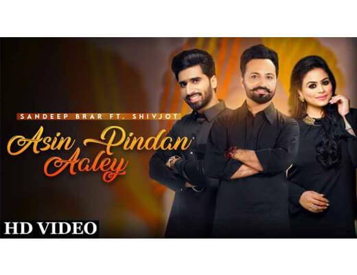 Asin Pindan Aaley Lyrics – Sandeep Brar, Gurlez Akhtar