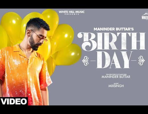 Birthday Lyrics – Maninder Buttar