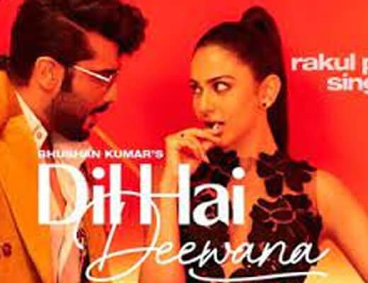 Dil Hai Deewana Lyrics – Darshan Raval, Zara Khan