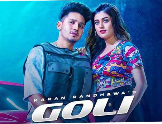 Goli Lyrics – Karan Randhawa