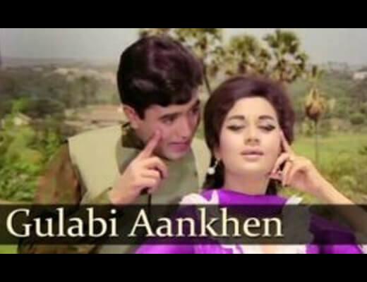 Gulabi Aankhen Lyrics – Mohammad Rafi