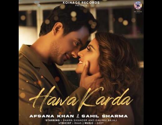 Hawa karda Lyrics – Afsana Khan, Sahil Sharma