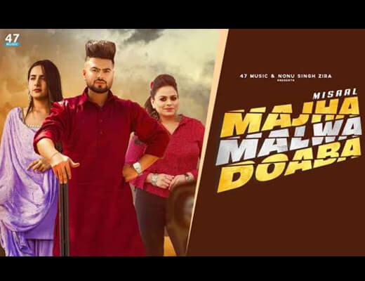 Majha Malwa Doaba Lyrics – Misaal, Gurlez Akhtar