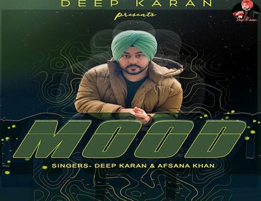 Mood Lyrics – Deep Karan, Afsana Khan
