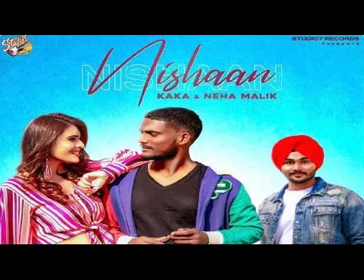 Nishaan Lyrics – Kaka, Deep Prince