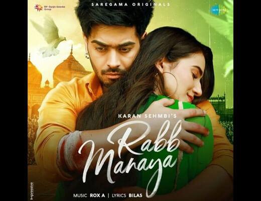 Rabb Manaya Lyrics – Karan Sehmbi