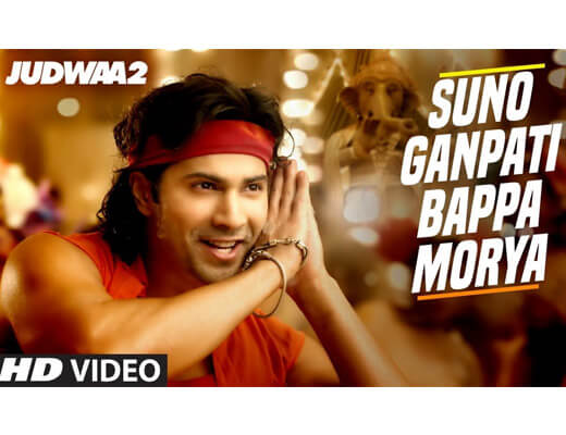 Suno Ganpati Bappa Morya Lyrics – Judwaa 2