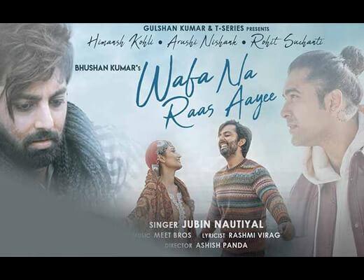Wafa Na Raas Aayee Lyrics – Jubin Nautiyal