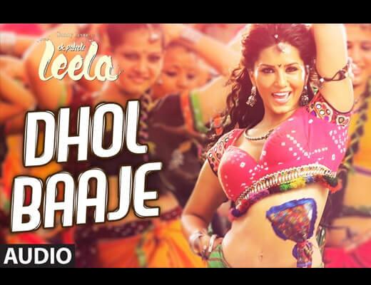 Dhol Baaje Lyrics – Ek Paheli Leela