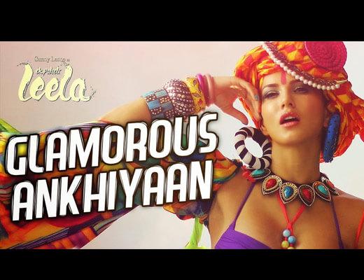 Glamorous Ankhiyaan Lyrics - ek paheli leela