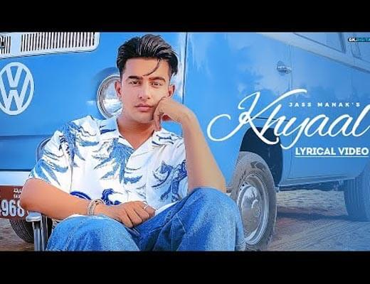 Khyaal Lyrics – Jass Manak