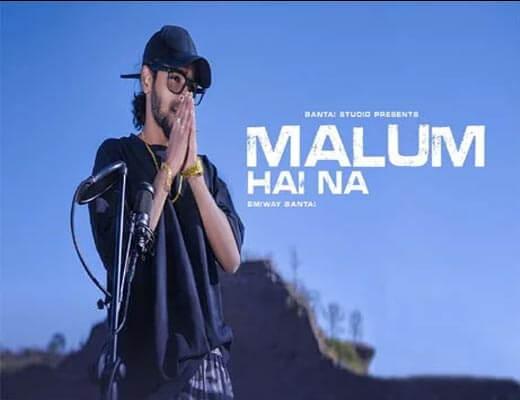 Malum Hai Na Lyrics – Emiway