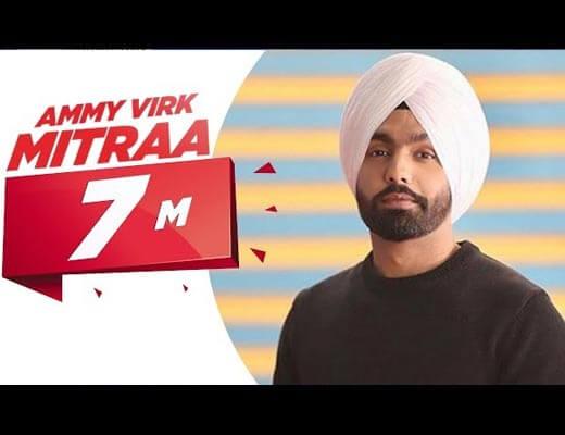 Mitraa Lyrics - Ammy Virk