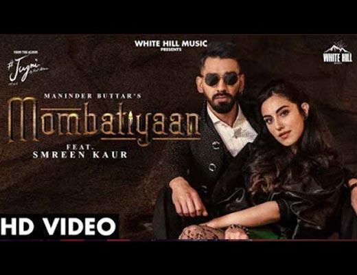 Mombatiyaan Lyrics – Maninder Buttar