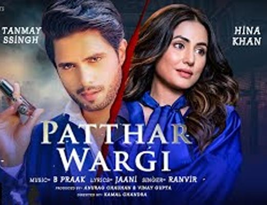 Patthar Wargi Lyrics - Ranvir, B Praak