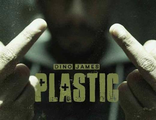 Plastic Lyrics – Dino James