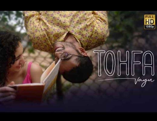 Tohfa Lyrics – Vayu
