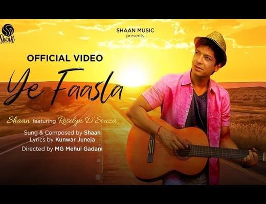 Ye Faasla Lyrics – Shaan