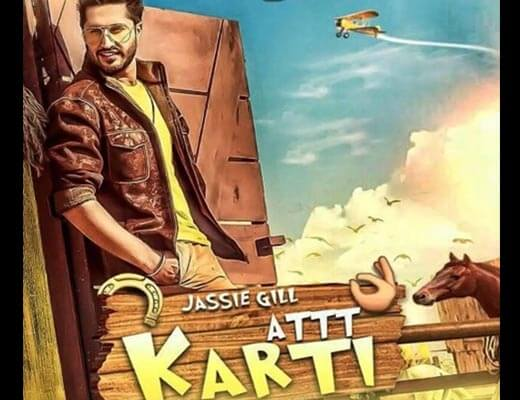 Att Karti Lyrics – Jassie Gill