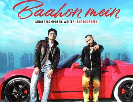 Baahon Mein Lyrics - The Doorbeen